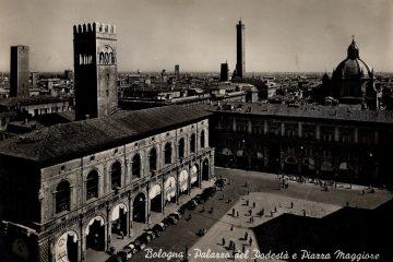Bologna - Palazzo del Podestà e Piazza Maggiore
