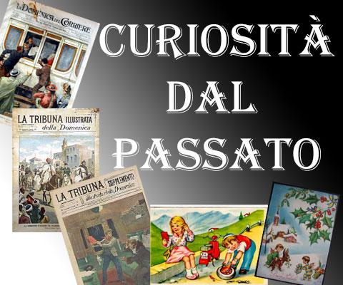 Curiosità dal Passato - Non Solo Cartoline