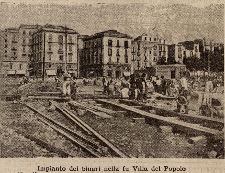 Napoli 1907: Impianto dei binari nella fu Villa del Popolo